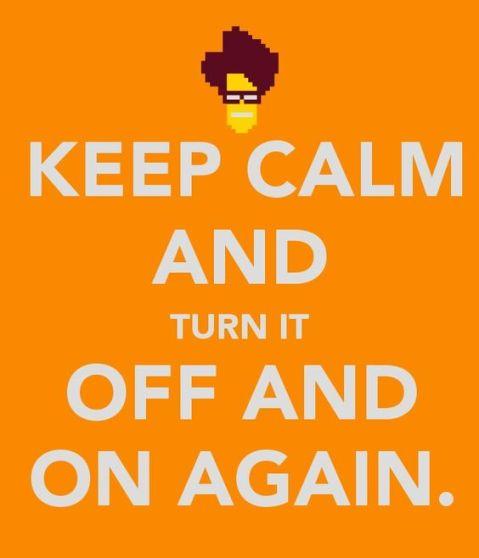 KeepCalm Turn off on again